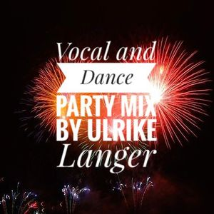 Deep Vocal and Dance Party Mix