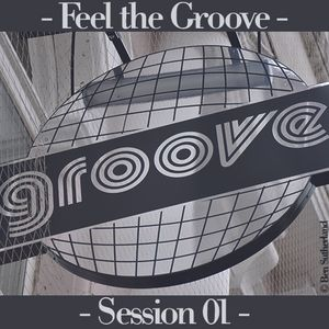 Feel The Groove - Session #1