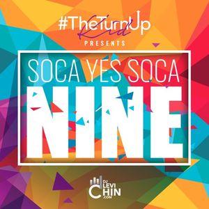 Dj Levi Chin #TheTurnUpKid Presents Soca Yes Soca 9