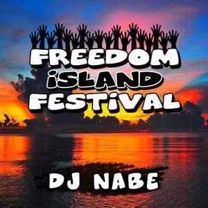 PM15:00 DJ NABE-SOUNDTRACK OF FREEDOM iSLAND FESTIVAL