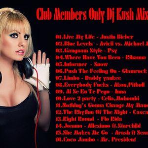 Club Members Only Dj Kush Mix Tape 85