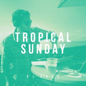 DJ D-Rak - Tropical Sunday