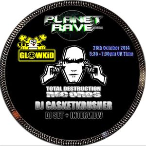 GL0WKiD Generation X pres. DJ CASKETKRUSHER Guest Mix+Interview @ Planet Rave Radio (28OCT2014)