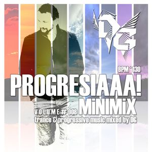 Progresiaaa! MiniMIX Vol. 08 (Mixed by DG) (2014) [BPM ' 130]