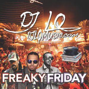 DJ LQ Freaky Friday Mixtape