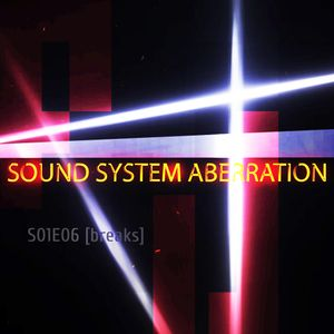 Sound System Aberration S01E06