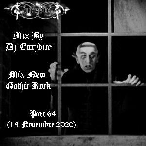 Mix New Gothic Rock (Part 64) 14 Novembre 2020 By Dj-Eurydice