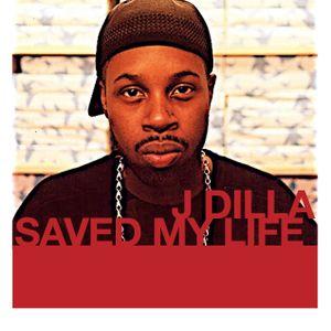 J Dilla Saved My Life Edition #3 - A Hottest Sounds Retrospective