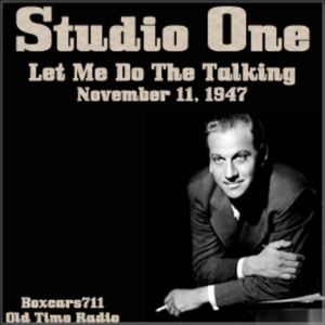 Studio One - Let Me Do The Talking (06-08-48)