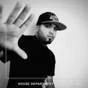House Department Frequency #004 Savi Leon (US, Toolroom, Greatstuff)