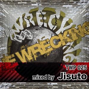 TWP 025 - mixed by Jisuto