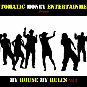 My House My Rules Vol 2