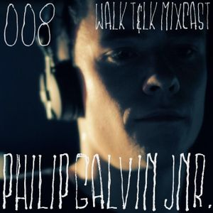 WALK T&LK Mixcast 008   Philip Galvin Jnr