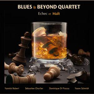 Birdland Magazine Blues & Beyond Quartet - Echec & Malt