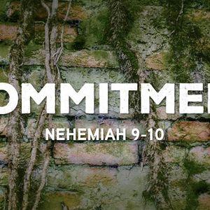 Commitment [Nehemiah 10]