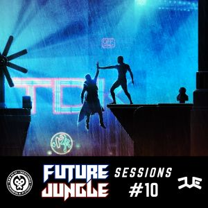 Future Jungle Sessions #10