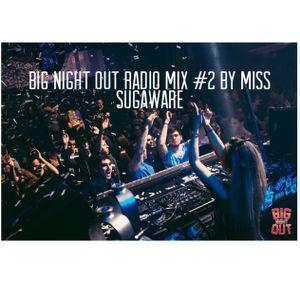 BIG NIGHT OUT RADIO #2 MISS SUGAWARE
