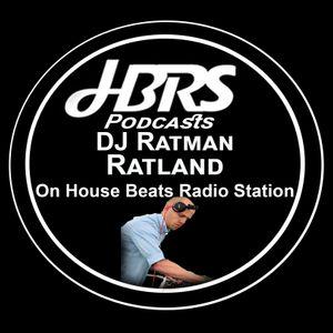 DJ Ratman Presents Ratland Live On HBRS 19 - 02 - 17 http://housebeatsradiostation.com