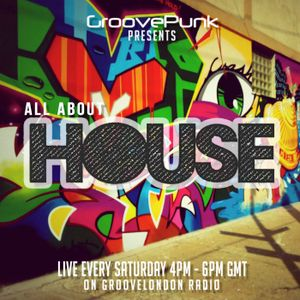 ALL ABOUT HOUSE - Live on GrooveLondon Radio - 27/06/2015