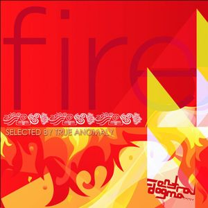 FIRE The Second Element. Mixed and Selected by True Anomaly. Central Dogma Records Mexico.