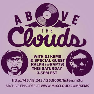 Above The Clouds - #173 - 7/6/19 feat. Ralph aka @rap79
