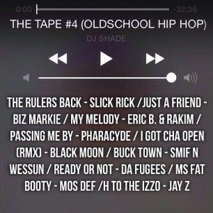 THE TAPE EPISODE #4 (OLDSCHOOL HIP HOP)