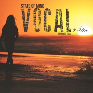 Christopher White - State of Mind 003 (Vocal Trance mix)