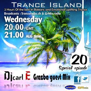 Carl E pres Trance Island 020 (Grazba guest mix) 1st Part By Carl E