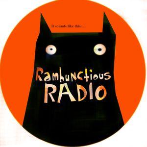 Rambunctious Radio 3rd Aug