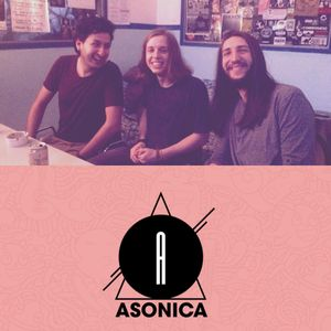 ASONICA Puntata 15 Guest This Band Is Dead - 25 Maggio 2017