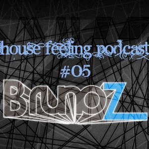 House Feeling Podcast #05