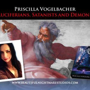 Priscilla Vogelbacher - Luciferians, Satanists and Demons