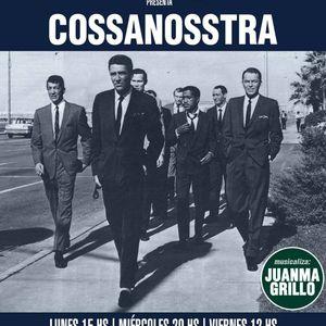 Juanma Grillo presenta Cossanosstra #2 sesiones por Radio Royale