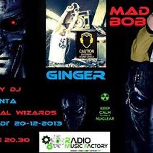 GINGER DJ & Mad Bob @ Magical wizard _dicembre2013 _RadioMusicFactory