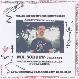 Mr. Scruff & Gilles Peterson at XOYO, Sunday 19th March 2017