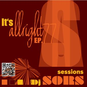 It's Allright Sessions EP77