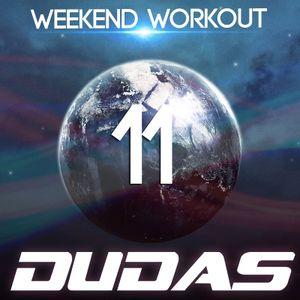 Dudas - Weekend Workout Episode 011.