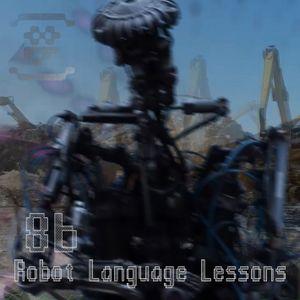 DJ 8b - 2017-12 - Robot Language Lessons