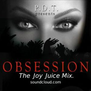 OBSESSION -THE JOY JUICE MIX