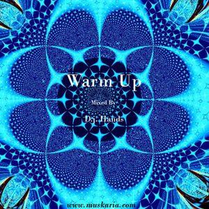 Warm Up (2004) - D.j. Hands (Muskaria)
