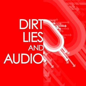 Dirt Lies & Audio Guestmix 5-24-2013