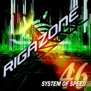 RIGAZONE - SYSTEM OF SPEED 46 (TRANCE MUSIC)