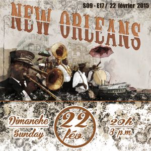 the Funky Soul story S09/E17 (22/02/2015- NEW ORLEANS 01, part.01)