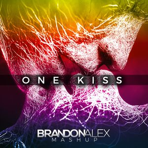One Kiss (BrandonAlex Mashup) **FREE DOWNLOAD**