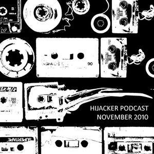 Hijacker Podcast November 2010