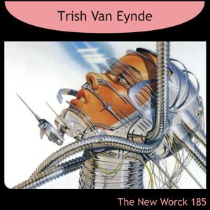 TNW185 - Trish Van Eynde - My Robotic Dreams