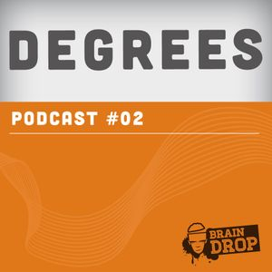Jump up Mix By Degrees Braindrop Podcast #02