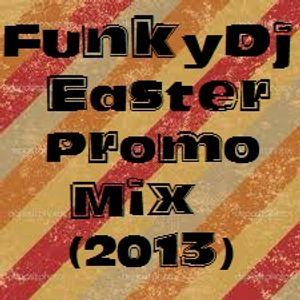 Funky Dj - Easter Promo Mix (2013)
