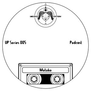 UP Series Podcast 005 - Motoko (NL) October 2017
