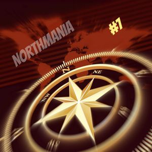 DJ North presents NorthMania #7